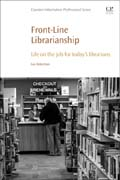 Front-Line Librarianship: Life on the Job for Todays Librarians