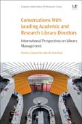 Conversations with Leading Academic and Research Library Directors: International Perspectives on Library Management