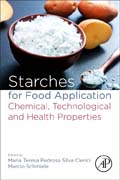 Starches for Food Application: Chemical, Technological and Health Properties