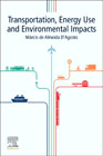 Transportation, Energy Use and Environmental Impacts