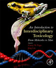 An Introduction to Interdisciplinary Toxicology: From Molecules to Man