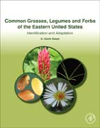 Grasses, Legumes and Forbs of the Eastern United States: Identification and Adaptation