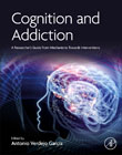Cognition and Addiction: A Researchers Guide from Mechanisms Towards Interventions