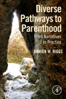 Diverse Pathways to Parenthood: From Narratives to Practice