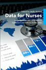 Data for Nurses: Understanding and Using Data to Optimize Care Delivery in Hospitals