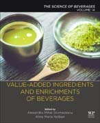 Beverages Additionally Added Ingredients and Enrichment of Beverages: Volume 14: The Science of Beverages