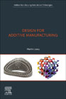 Design for Additive Manufacturing: Tools and Optimization