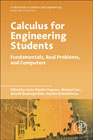 Calculus for Engineering Students: Fundamentals, Real Problems, and Computers