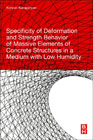 Specificity of Deformation and Strength Behavior of Massive Elements of Concrete Structures in a Medium with Low Humidity