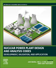 Nuclear Power Plant Design and Analysis Codes: Development, Validation, and Application