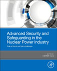 Advanced Security and Safeguarding in the Nuclear Power Industry: Impacts of Radiation and Disaster Planning in the Modern World
