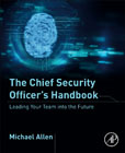 The Chief Security Officers Handbook: Leading Your Team into the Future