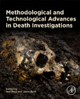 Methodological and Technological Advances in Death Investigations: Application and Case Studies