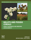 Millets and Pseudo Cereals: Genetic Resources and Breeding Advancement