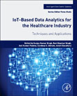 IoT Based Data Analytics for the Healthcare Industry: Techniques and Applications