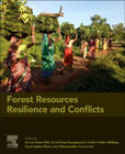 Forest Resources Resilience and Conflicts: Mapping, Modeling, and Managing for Sustainable Livelihood