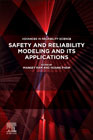 Safety and Reliability Modeling and Its Applications