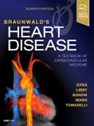 Braunwalds Heart Disease: A Textbook of Cardiovascular Medicine, Single Volume