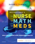 Mulhollands The Nurse, The Math, The Meds: Drug Calculations Using Dimensional Analysis