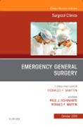 Emergency General Surgery, An Issue of Surgical Clinics