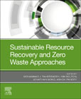 Sustainable Resource Recovery and Zero Wastes Approaches