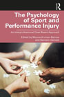 The Psychology of Sport and Performance Injury: An Interprofessional Case-Based Approach