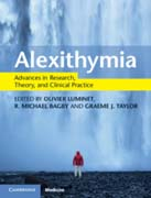 Alexithymia: Advances in Research, Theory, and Clinical Practice