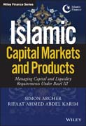 Islamic Capital Markets and Products: Managing Capital and Liquidity Requirements Under Basel III
