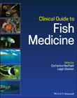 Clinical Guide to Fish Medicine