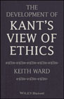 The Development of Kant´s View of Ethics