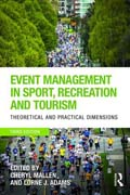 Event Management in Sport, Recreation and Tourism: Theoretical and Practical Dimension