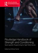 Routledge Handbook of Strength and Conditioning: Sport-specific Programming for High Performance