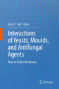 Interactions of yeasts, moulds, and antifungal agents: how to detect resistance