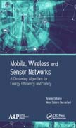 Mobile, Wireless and Sensor Networks: A Clustering Algorithm for Energy Efficiency and Safety
