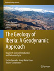 The Geology of Iberia: A Geodynamic Approach 1 General Introduction and Cadomian Cycle